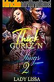 Thick Gurlz 'N Thugs 2