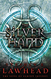 The Silver Hand (The Song of Albion Book 2)