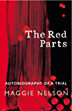The Red Parts: Autobiography of a Trial (English Edition)