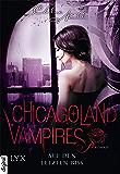 Chicagoland Vampires - Auf den letzten Biss (Chicagoland-Vampires-Reihe 10)