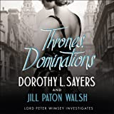 Thrones, Dominations: A Lord Peter Wimsey Mystery