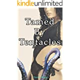 Tamed by Tentacles