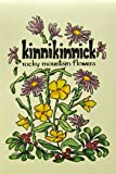 Kinnikinnick: The Mountain Flower Book