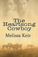 The Heartsong Cowboy: A Cowboys of Whisper, Colorado Novella: 1 Kindle Edition