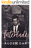 Interlude: Book Two in The Interlude Duet