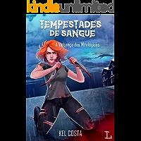 Tempestades de Sangue: A vingança dos mitológicos (Fortaleza Negra Livro 2)