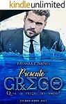 Presente Grego (Homens do Mundo Livro 2)