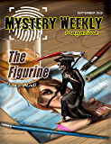Mystery Weekly Magazine: September 2020 (Mystery Weekly Magazine Issues Book 61)