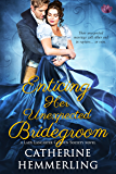 Enticing Her Unexpected Bridegroom (Lady Lancaster Garden Society Series Book 4)