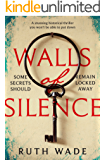 Walls of Silence: a stunning historical thriller you won't be able to put down (English Edition)