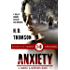 Anxiety: Episodes 1 through 6 - A Tale of Murder, Mystery and Romance (A Smoke and Mirrors Book)