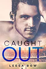 Caught Out: A Second Chance Sports Romance (The Bay Series Book 4) Kindle Edition