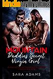 Mountain Daddies Secret Virgin Girl: A Virgin's Secret Romance Between 2 Mountain Men