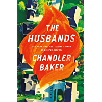 The Husbands: The sensational new novel from the New York Times and Reese Witherspoon Book Club bestselling author…