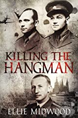 Killing the Hangman: a novella Kindle Edition