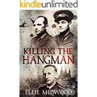 Killing the Hangman: a novella (English Edition)