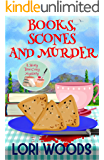 Books, Scones And Murder : A Story Tree Cozy Mystery Book 2