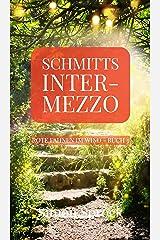Schmitts Intermezzo: Ein romantischer Thriller der Welten bewegt (Rote Fahnen im Wind 3) (German Edition) Kindle Edition