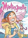 Mistinguette - Tome 8 - Pagaille et retrouvaille