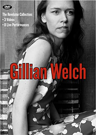 Amazon com: Gillian Welch - The Revelator Collection: Gillian Welch
