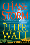 To Chase the Storm: The Frontier Series 4