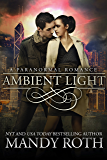 Ambient Light: A Paranormal Romance