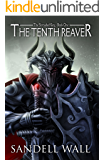 The Tenth Reaver (Shrouded King Book 1)