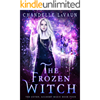 The Frozen Witch (The Coven: Academy Magic Book 4)