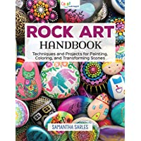 Rock Art Handbook: Techniques and Projects for Painting, Coloring, and Transforming Stones (Fox Chapel Publishing) Over…