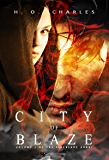 City of Blaze (The Fireblade Array Book 1)