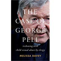 The Case of George Pell: reckoning with child sexual abuse by clergy