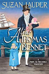 Alias Thomas Bennet: A Pride and Prejudice Variation Kindle Edition