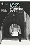 Within the Walls: Five Stories from Ferrara (Penguin Modern Classics)