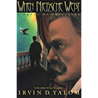 When Nietzsche Wept: A Novel Of Obsession (English Edition)