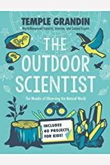 The Outdoor Scientist: The Wonder of Observing the Natural World Kindle Edition