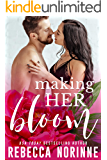 Making Her Bloom: A Second Chance Small Town Romance