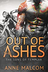 Out of the Ashes (Sons of Templar MC Book Book 3) Kindle Edition