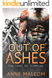 Out of the Ashes (Sons of Templar MC Book Book 3)