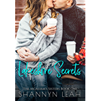 Lakeshore Secrets (The McAdams Sisters: A Small-Town Romance Book 1) (English Edition)