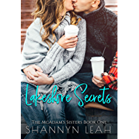 Lakeshore Secrets (The McAdams Sisters: A Small-Town Romance Book 1)