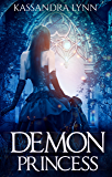 Demon Princess: Demon Kingdom Fairy Tales Book One