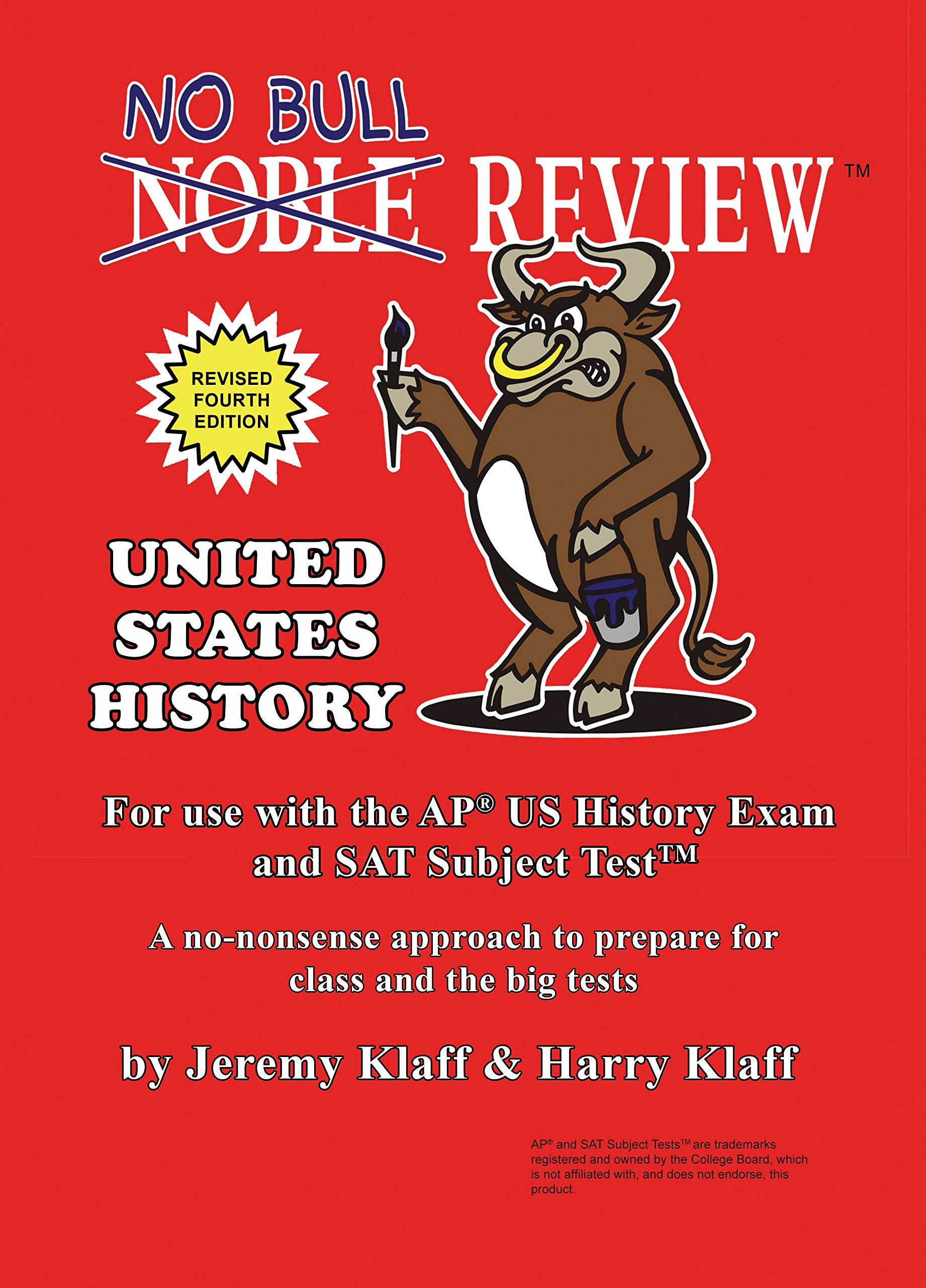 No Bull Review (2018 Edition) - For Use with the AP US History Exam and SAT Subject Test