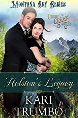 Holston's Legacy: Montana Sky Series (Cutter's Creek  Book 2) Kindle Edition