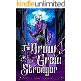 The Drow Grew Stronger (Goth Drow Book 4)