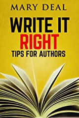 Write It Right: Tips For Authors Kindle Edition