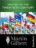 History of the Twentieth Century: Concise Edition