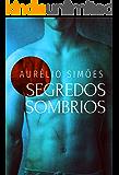 SEGREDOS SOMBRIOS