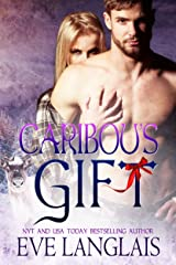 Caribou's Gift: A Hero With Antlers and Attitude (Kodiak Point Book 4) Kindle Edition