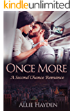 Once More: A Second Chance Romance (Hard Rock Love Book 3)