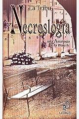 Necroslogía, una Antología de la muerte (Spanish Edition) Kindle Edition
